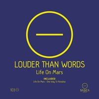 Life on Mars — Louder Than Words
