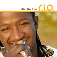 After the Love — R.I.O.