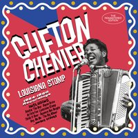 Louisiana Stomp: 1954-1960 Recordings — Clifton Chenier