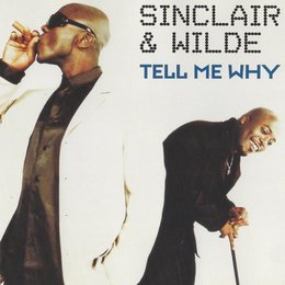 Tell Me Why — Sinclair & Wilde