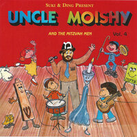 Uncle Moishy and the Mitzvah Men, Vol. 4 — Uncle Moishy, The Mitzvah Men
