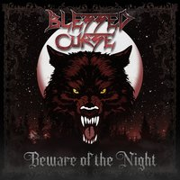 Beware of the Night — Blessed Curse