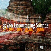 55 Zen Encouraging Sounds — Japanese Relaxation and Meditation