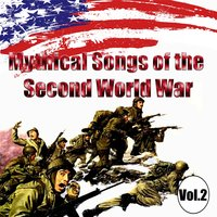 Mythical Songs of the Second World War, Vol. 2 — сборник