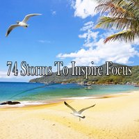 74 Storms To Inspire Focus — Classical Study Music