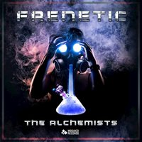 The Alchemists — Frenètic