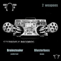 2 Weapons — Brain Stealer & Blusterbass