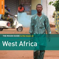 Rough Guide to the Music of West Africa — сборник