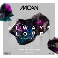 Always Love — Moan