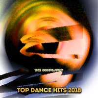 Top Dance Hits 2018 — сборник