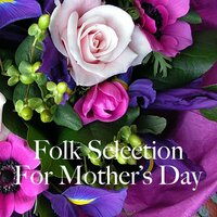 Folk Selection For Mother's Day — сборник