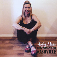 New Songs for Nashville — Hayley Moyses