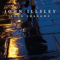 Long Shadows — John Illsley