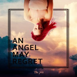 An Angel May Regret — The Join