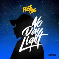 No Daylight — Fuse ODG