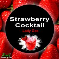 Strawberry Cocktail — Lady Gee