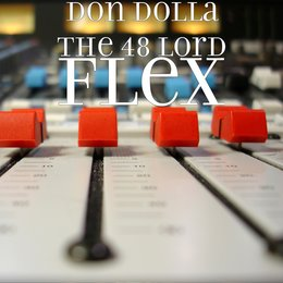 Flex — Don Dolla The 48 Lord