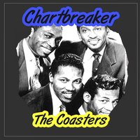 Chartbreaker — The Coasters