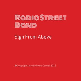 Sign from Above — Jarrod Minton-Connell, Radio Street Band