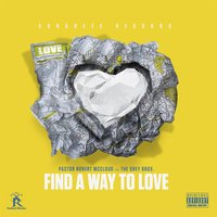 Find a Way to Love — Robert McCloud