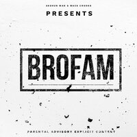 BroFAM — Akshun Man, Macs Crooks