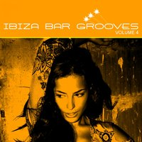 Chill, Lounge & Deep House Vol.04 — Ibiza Bar Grooves