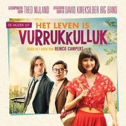 Het Leven is Vurrukkulluk — Metropole Orkest, David Kweksilber Big Band