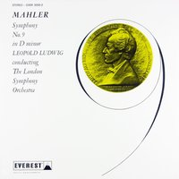 Mahler: Symphony No. 9 in D Minor — London Symphony Orchestra, Leopold Ludwig, London Symphony Orchestra & Leopold Ludwig, Густав Малер