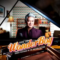 Song Featured In The Motion Picture WONDER BOY — Dick Lee