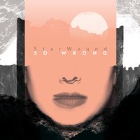 So Wrong — StarWound