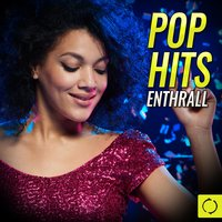 Pop Hits Enthrall — сборник