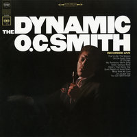 The Dynamic O.C. Smith - Recorded Live — O.C. Smith