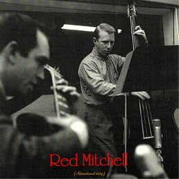 Red Mitchell — Red Mitchell, Hampton Hawes / Conte Candoli / Joe Maini