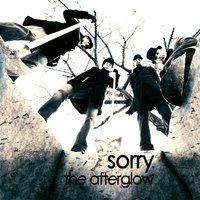 Sorry. — The Afterglow