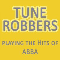 Tune Robbers Playing the Hits of Abba — Tune Robbers