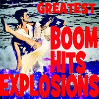 Greatest Boom Hits Explosions — сборник