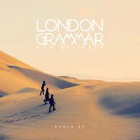 Non Believer — London Grammar