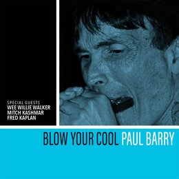 Blow Your Cool — Paul Barry