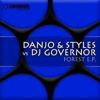 Forest EP — DJ Governor, Danjo & Styles