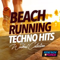 Beach Running Techno Hits Workout Collection — сборник