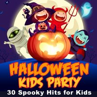 Halloween Kids Party: 30 Spooky Hits for Kids — сборник