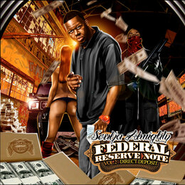 Federal Reserve Note Vol.2 : Direct Deposit — Soulja Almighty