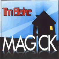 Magick — Tim Blake