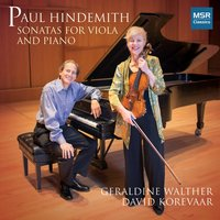 Paul Hindemith: Sonatas for Viola and Piano — Пауль Хиндемит, Geraldine Walther, David Korevaar