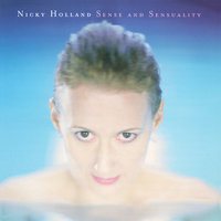 Sense and Sensuality — Nicky Holland