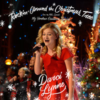 Rockin' Around the Christmas Tree — Darci Lynne