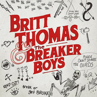 Britt Thomas and the Breaker Boys — Britt Thomas and the Breaker Boys