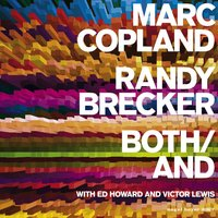 Both/And - Just for You — Marc Copland, Randy Brecker
