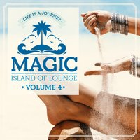 Magic Island Of Lounge Vol.4 — сборник