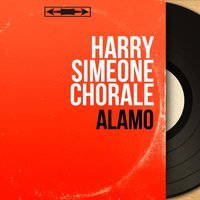 Alamo — Harry Simeone Chorale